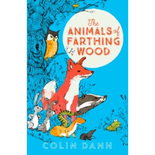 The Animals of Farthing Wood Modern Classic by Colin Dann (Paperback, 2016)