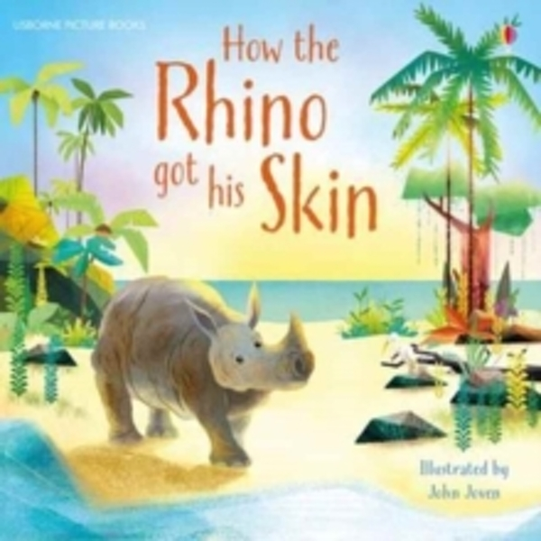 How the Rhino Got His Skin (Picture Books) (2.1 First Reading Level One (Yellow)) Paperback