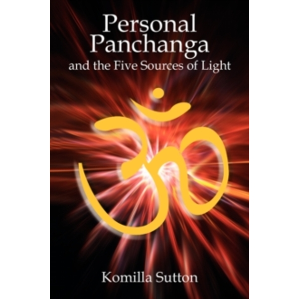 Personal Panchanga : The Five Sources of Light