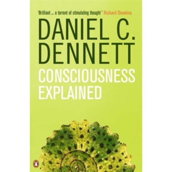 Consciousness Explained by Daniel C. Dennett (Paperback, 1993)