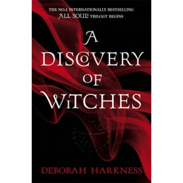 A Discovery of Witches : Soon to be a major TV series (All Souls 1)