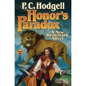 Honor's Paradox (Chronicles of the Kencyrath) Mass Market Paperback