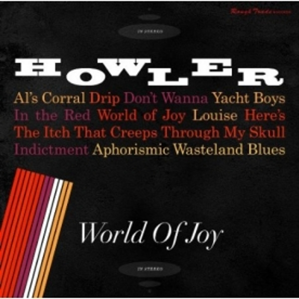Howler - World of Joy CD
