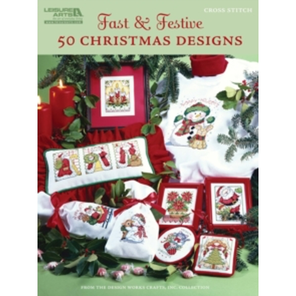 Fast & Festive 50 Christmas Designs by Design Works Crafts (Paperback, 2010)