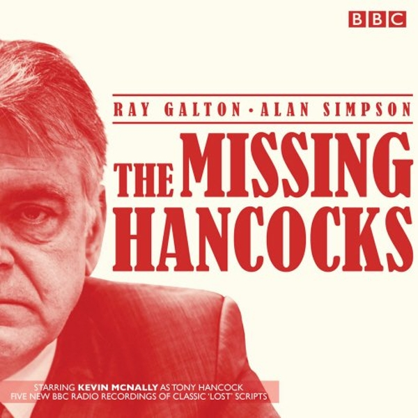 The Missing Hancocks Five new recordings of classic 'lost' scripts CD-Audio 2014