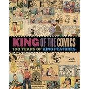 KING OF COMICS SC 100 YEARS KING FEATURES SYNDICATE Paperback