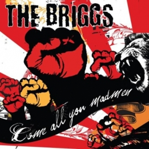 The Briggs - Come All You Madmen CD