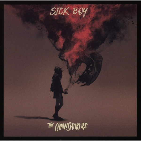 The Chainsmokers - Sick Boy CD