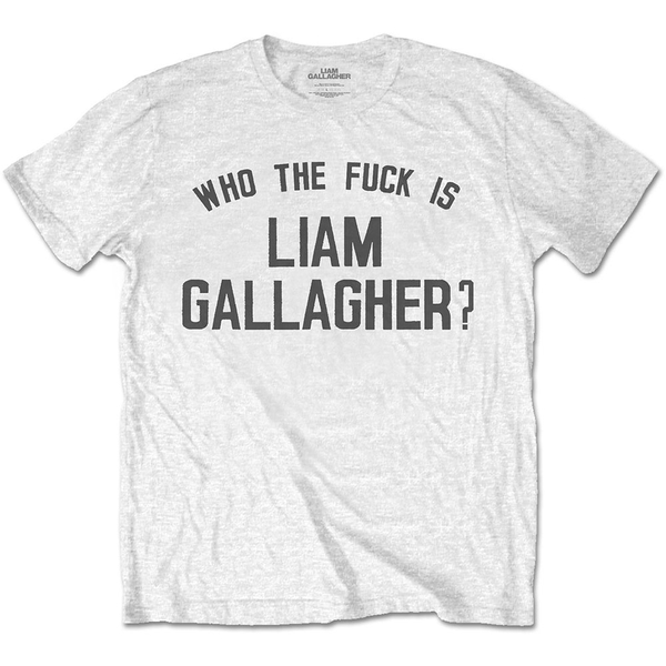 Liam Gallagher - Who the Fuck? Men's Large T-Shirt - White