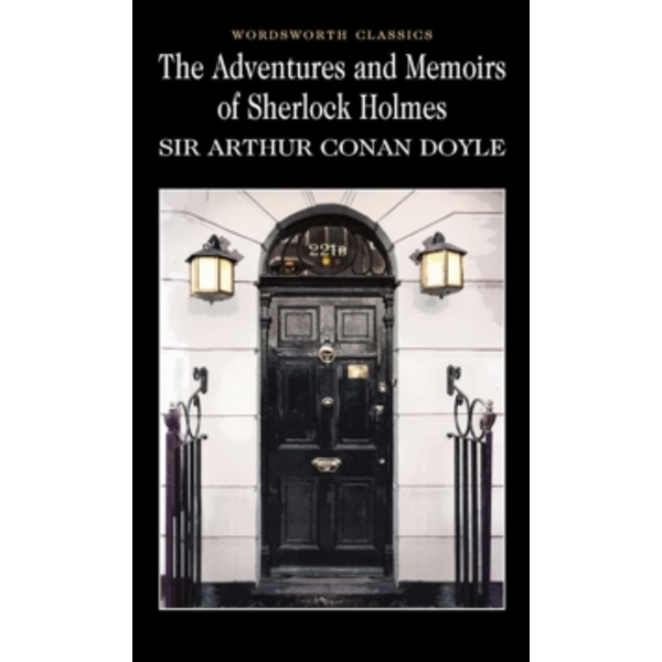 The Adventures & Memoirs of Sherlock Holmes