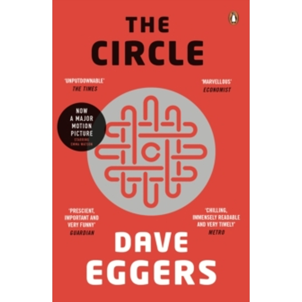 The Circle by Dave Eggers (Paperback, 2014)