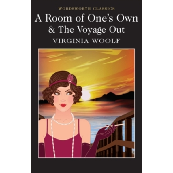 A Room of One's Own & The Voyage Out