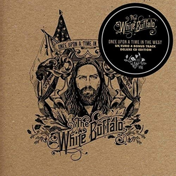 The White Buffalo - Once Upon A Time In The West Deluxe Edition CD