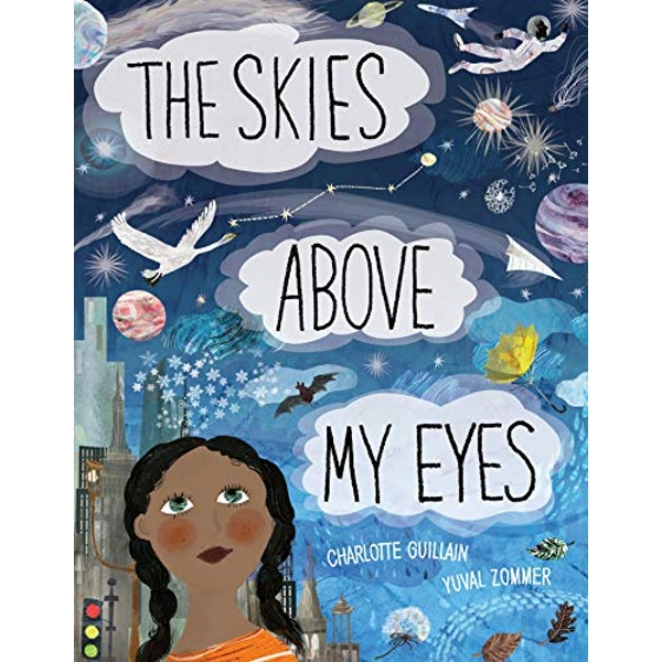 The Skies Above My Eyes  Hardback 2018