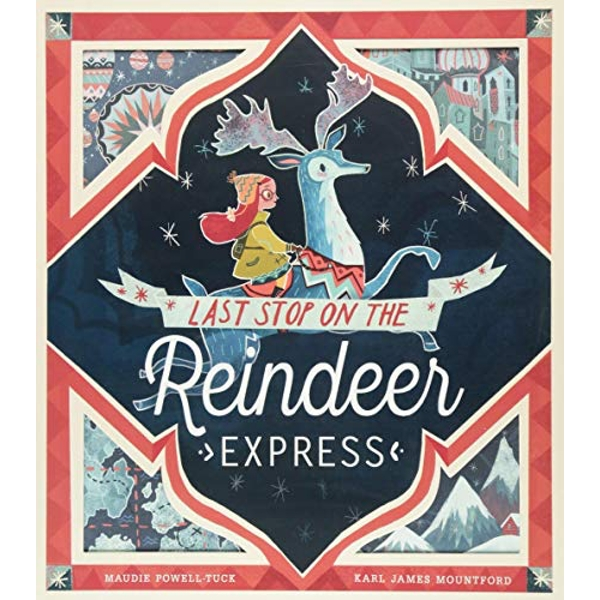 Last Stop on the Reindeer Express  Paperback / softback 2018