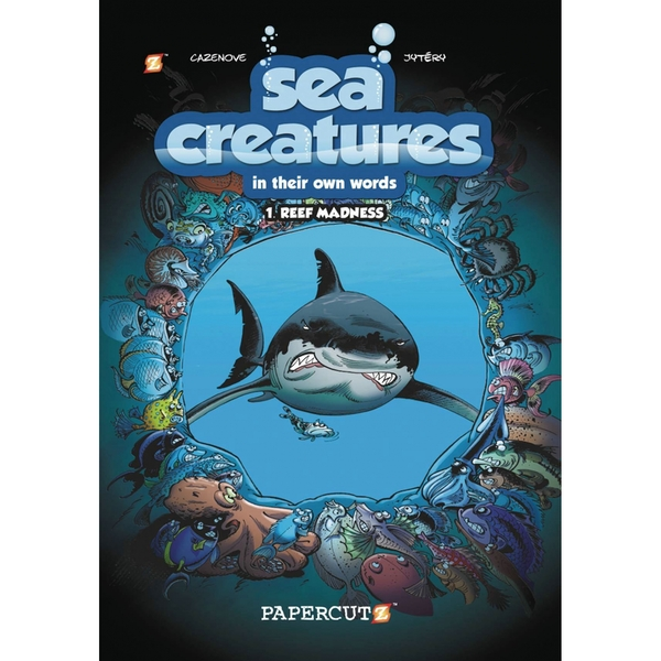 Sea Creatures: Reef Madness volume 1 Hardcover