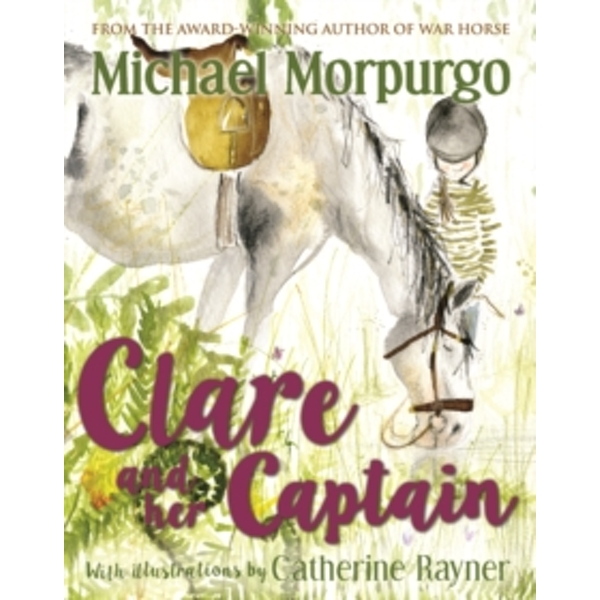 Clare and her Captain by Michael Morpurgo (Paperback, 2017)