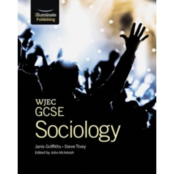 WJEC GCSE Sociology Student Book by Steve Tivey, Janis Griffiths (Paperback, 2013)