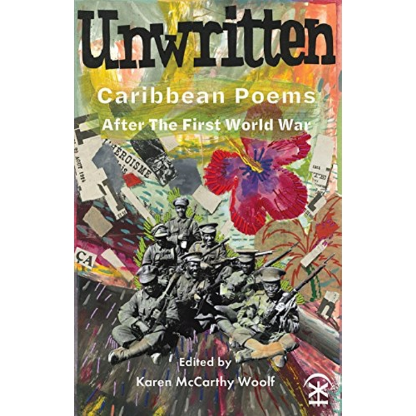 Unwritten: Caribbean Poems After the First World War  Paperback / softback 2018