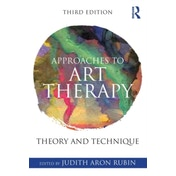 Approaches to Art Therapy : Theory and Technique