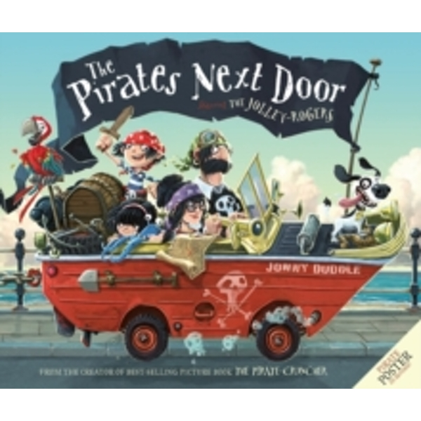 The Pirates Next Door by Jonny Duddle (Paperback, 2012)
