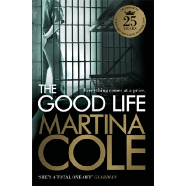 The Good Life by Martina Cole (Paperback, 2015)