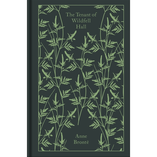 The Tenant of Wildfell Hall (Penguin Clothbound Classics) Hardcover - 28 Jan. 2016