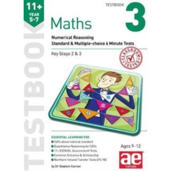 11+ Maths Year 5-7 Testbook 3 : Numerical Reasoning Standard & Multiple-Choice 6 Minute Tests