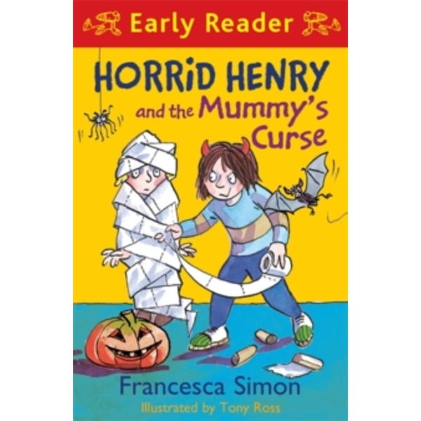 Horrid Henry Early Reader: Horrid Henry and the Mummy's Curse : Book 32