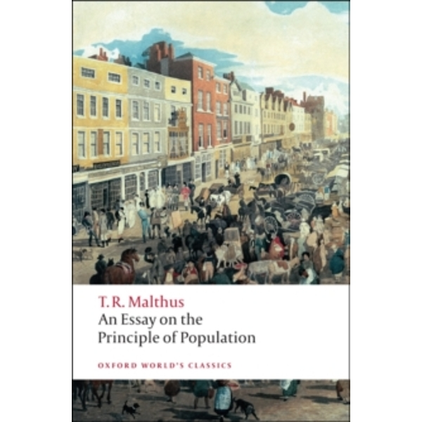 An Essay on the Principle of Population by Thomas Malthus (Paperback, 2008)