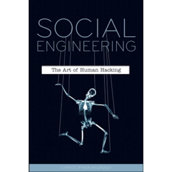Social Engineering: The Art of Human Hacking by Christopher Hadnagy (Paperback, 2010)