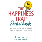The Happiness Trap Pocketbook by Russ Harris, Bev Aisbett (Paperback, 2014)