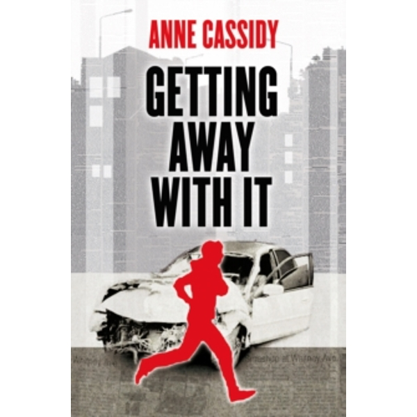 Getting Away with it by Anne Cassidy (Paperback, 2015)