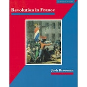 Revolution in France by Josh Brooman, James Mason (Paperback, 1992)