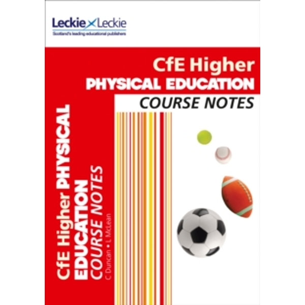 CfE Higher Physical Education Course Notes (Course Notes) by Caroline Duncan, Linda McLean, Leckie & Leckie (Paperback, 2015)