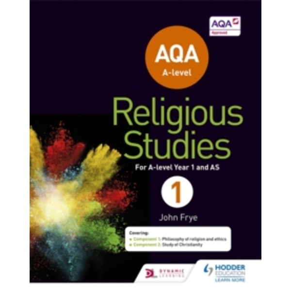 AQA A-level Religious Studies Year 1: Including AS by John Frye (Paperback, 2017)