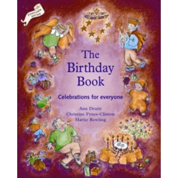 Birthday Book : Celebrations for Everyone