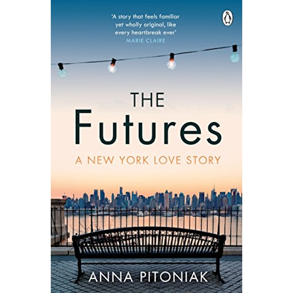 The Futures A New York love story Paperback / softback 2018
