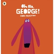 Oh No, George! by Chris Haughton (Paperback, 2013)