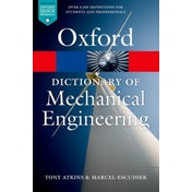 A Dictionary of Mechanical Engineering by Tony Atkins, Marcel Escudier (Paperback, 2013)