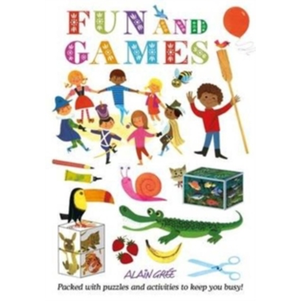 Alain Gree - Fun and Games