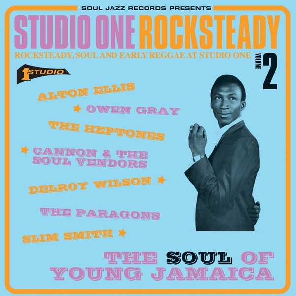 Soul Jazz Records Presents - Studio One Rocksteady 2 The Soul Of Young Jamaica - Rocksteady Soul And Early Reggae At Studio One Vinyl