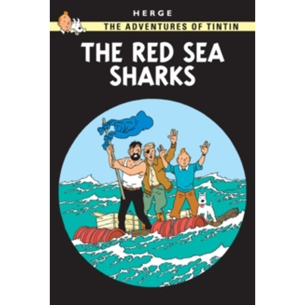The Red Sea Sharks by Herge (Paperback, 2002)