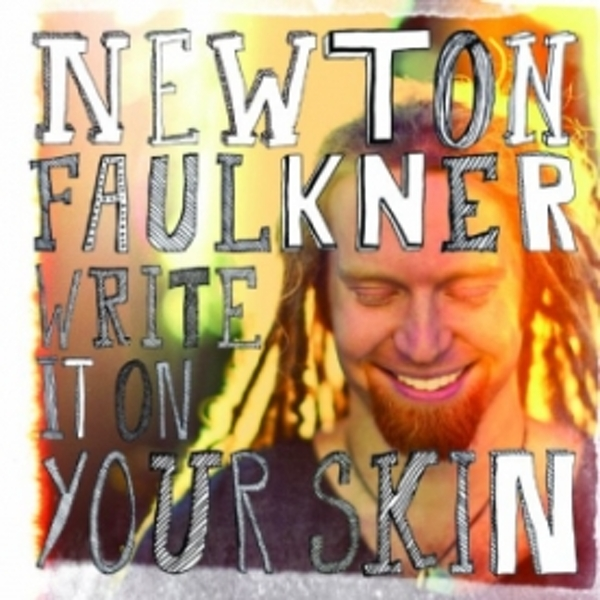 Newton Faulkner Write It On Your Skin CD