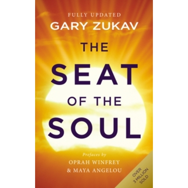 The Seat of the Soul: An Inspiring Vision of Humanity's Spiritual Destiny by Gary Zukav (Paperback, 1991)