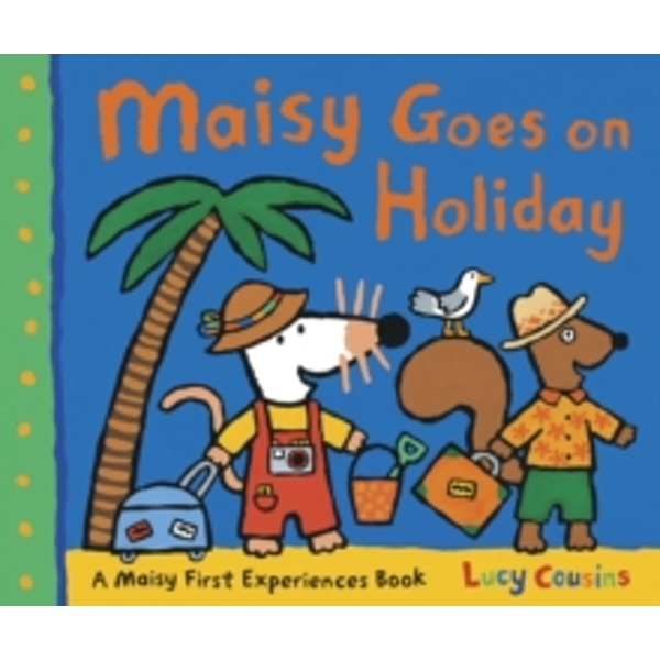 Maisy Goes on Holiday by Lucy Cousins (Paperback, 2011)