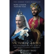 Victoria & Abdul: The True Story of the Queen's Closest Confidant by Shrabani Basu (Paperback, 2017)