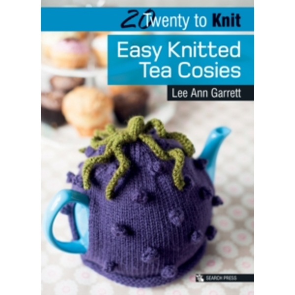 Twenty to Make: Easy Knitted Tea Cosies by Lee Ann Garrett (Paperback, 2014)