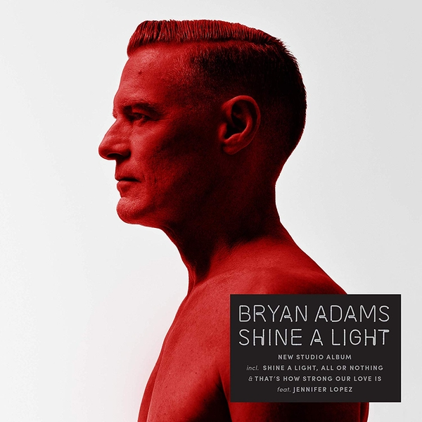 Bryan Adams - Shine A Light CD