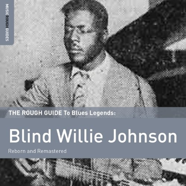Blind Willie Johnson - The Rough Guide to Blind Willie Johnson Vinyl